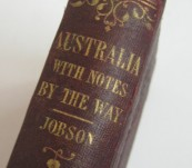 Australia with Notes by the Way on Egypt, Ceylon, Bombay and the Holy Land – Jobson -1862
