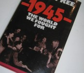 1945 The World We Fought For – Robert Kee