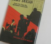 The Trial of Mary Dugan – William Almon Wolff – 1928 First Edition