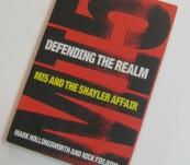 Defending the Realm – Hollingworth and Fielding – the MI5 Sahyler Affair