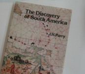 The Discovery of South America – Professor Parry – Harvard