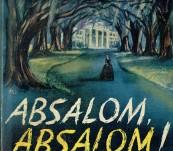 Absalom, Absalom – William Faulkner