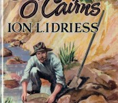Back O' Cairns – Ion Idriess – First Edition 1956