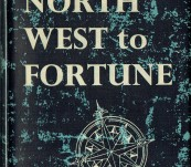 North West to Fortune (The Discovery of the North West Passage)  – Stefansson – First UK Edition 1960