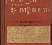 Fresh Light from Ancient Monuments – Alfred Sayce – 1893 – Unusual Gift Inscription and Note from Author