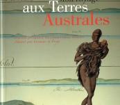 Mon Voyage Aux Terres Australes – Journal Personnel du Commandant Baudin illustre par Lesueur et Petit