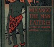 Mirango the Man-Eater – C. Dudley Lampen – First Edition 1899