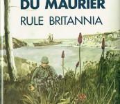 Rule Britannia – Daphne du Maurier – First Edition 1972