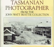 Tasmanian Photographer ( Beattie) – Margaret Tassell and David Wood – 1981