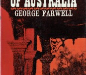 Ghost Towns of Australia – George Farwell