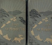 The Land of the Midnight Sun – Paul B. Du Chaillu – Two Volumes – First Edition 1881