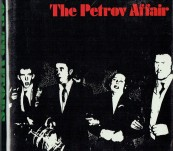 Nest of Traitors – The Petrov Affair – Nicholas Whitlam and John Stubbs – First Edition 1974.