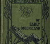 Tom Petrie's Reminiscences of Early Queensland — First Edition 1904