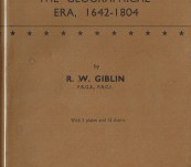 The Early History of Tasmania – The Geographical Era 1642 – 1804 – R.W. Giblin – First Edition 1928.