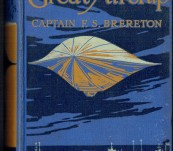 The Great Airship – A Tale of Adventure – Captain Brereton – First Edition 1914