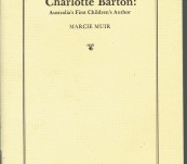 Charlotte Barton: Australia's First Children's Author – Marcie Muir