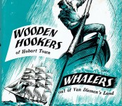Wooden Hookers of Hobart Town & Whalers out of Van Diemen's Land [Two Works] – Harry O'May