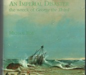 An Imperial Disaster  – The Wreck of George the Third (off Bruny Island) – Michael Roe
