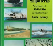 Australian Shipwrecks – Volume 4 – (1901-1987) – Jack Loney (Signed by the Author)
