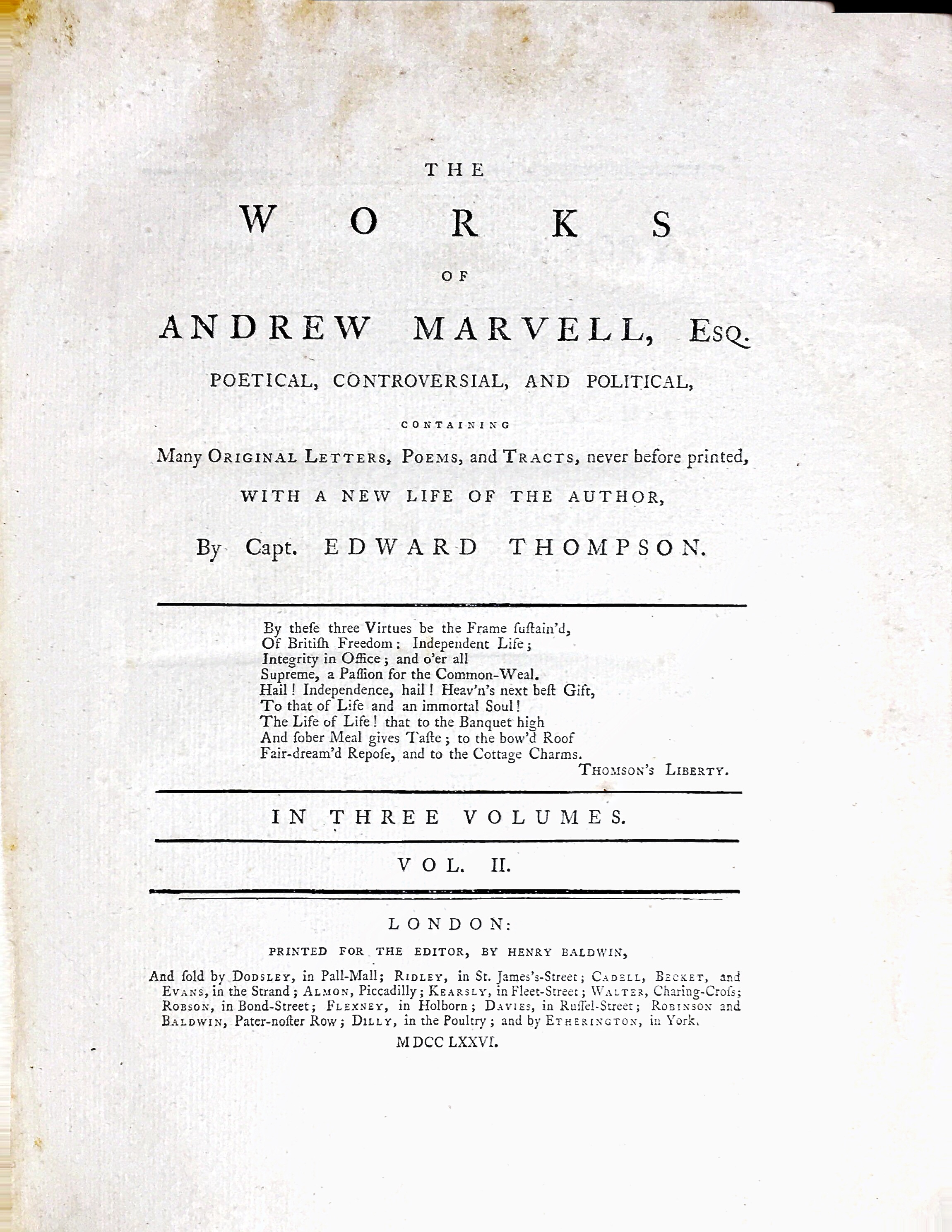The Works of Andrew Marvell  Poetical, Controversial and Political
