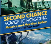 Second Chance – Voyage to Patagonia – Maurice and Maralyn Bailey