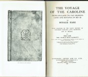 The Voyage of the Caroline from England to Van Diemen's Land and Batavia in 1827-28 By R Hare – Edited by and with Chapters on the Early History of Northern Tasmania, Java etc by  Ida lee (Mrs Marriott)