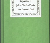 Journals of Expeditions in Van Diemen's Land 1833 – John Charles Darke – Sullivan's Cove Delicacy