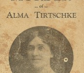 The Murder of Alma Tirtschke – A Challenge to T.C. Brennan – By Madame Ghurka Prenologist 1923