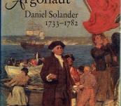 Daniel Solander- Nature's Argonaut – Edward Duyker