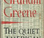 The Quiet American  – Graham Greene