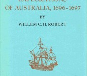 Willem de Vlamingh's Explorations  of Australia, 1696-1697 – Willem C.H. Robert
