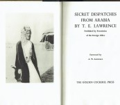 Secret Despatches From Arabia – T.E. Lawrence