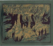 Jenolan Caves (The Underground Wonderland) New South Wales, Australia – H. Phillips –  c1910