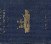 "With the ""Aurora"" in the Antarctic 1911-1914. – Captain John King Davis – Scarce First Edition 1919"