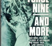 Force Nine and More – High Winds, Wild Seas – Stories of Australians Who Fought Them and Survived – Kenneth Slack and Others