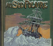 """Mon Expedition au Sud Polaire –  Sir Ernest Shackleton – Translated from """"South""""' by Landel – First French Edition 1920"""