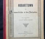 Hobart-town – Oder Sommerfrilche in den Antipoden (Or a Summer Holiday in the Antipodes) Ludwig Salvator von Toaskana, Archduke of Austria