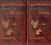 In Darkest Africa – Henry Stanley – 2 Volumes African Exploration Classic Account -1892