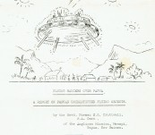 A Unique Document: Flying Saucers Over Papua   A Report on Papuan Unidentified Flying Objects.  Rev'd Norman E.G. Cruttwell of the Anglican Mission, Manapi, Papua New Guinea. March 1960