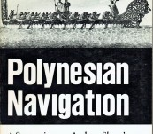 Polynesian Navigation – A Symposium on Andrew Sharp's Thoery of Accidental Voyages – Edited by Jack Golson