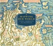Mapping Our World – Terra Incognita To Australia
