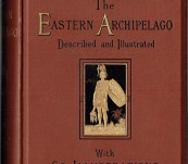 The Eastern Archipelago – Adams – First Edition 1880