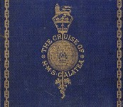 The Cruise of HMS Galatea, Captain HRH The Duke of Edinburgh, KG in 1867-1868. By the Rev John Milner and Oswald Brierly. – First edition 1869