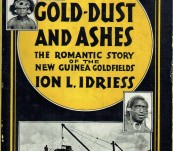 Gold-Dust and Ashes – Ion Idriess – 1935 Edition