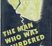 The Man Who Was Murdered Twice – Leitfred – First Edition 1932