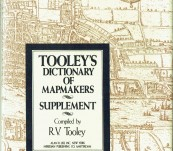 Tooley's Dictionary of Mapmakers – the Supplement