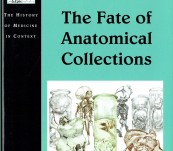 The Fate of Anatomical Collections – Knoeff and Zwijnenverg Editors – Distinguished Contributors