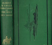 The Albert N'yanza, Great Basin of the Nile, and Explorations of the Nile Sources – New Single Volume Edition – Sir Samuel W. Baker – 1876