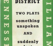 Garden District – Two Plays .. Something Unspoken and Suddenly Last Summer – Tennessee Williams – First Edition 1959