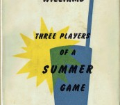 Three Players of a Summer Game – Tennessee Williams – First UK Edition 1960